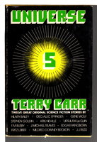UNIVERSE 5. by [Anthology] Carr, Terry, editor. Ursula Le Guin, Fritz Leiber and others, contributors.)