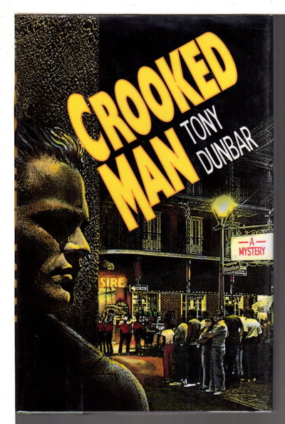CROOKED MAN. by Dunbar, Tony.