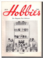 HOBBIES: The Magazine for Collectors, July 1960, Volume 65, Number 5. by Reeder, Pearl Ann, editor.