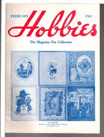 HOBBIES: The Magazine for Collectors, February 1962, Volume 66, Number 12. by Reeder, Pearl Ann, editor.