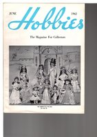 HOBBIES: The Magazine for Collectors, June 1962, Volume 67, Number 4. by Reeder, Pearl Ann, editor.