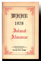THE WHHR 1978 ISLAND ALMANAC. by Hilton Head Radio Corporation; Higgins, John W., editor.