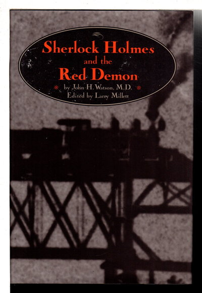 SHERLOCK HOLMES AND THE RED DEMON. by Watson, John H., edited by Larry Millett.