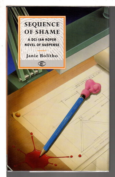 SEQUENCE OF SHAME. by Bolitho, Janie (Dust jacket art by Terry Pastor).