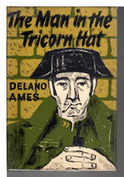 THE MAN IN THE TRICORN HAT. by Ames, Delano.