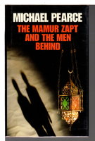 MAMUR ZAPT AND THE MEN BEHIND. by Pearce, Michael.