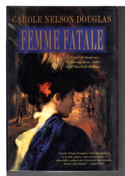 FEMME FATALE. by Douglas, Carole Nelson.