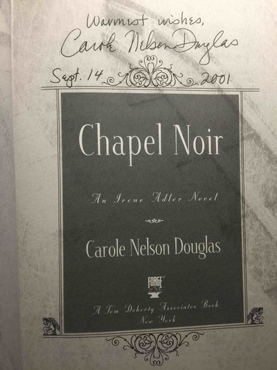 CHAPEL NOIR. by Douglas, Carole Nelson.