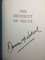 THE MOMENT OF TRUTH. by McNicholl, Damian.