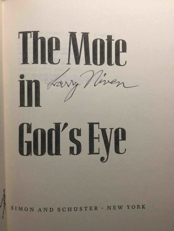 THE MOTE IN GOD'S EYE. by Niven, Larry and Jerry Pournelle.