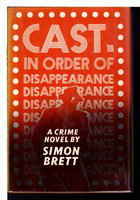 CAST, IN ORDER OF DISAPPEARANCE. by Brett, Simon