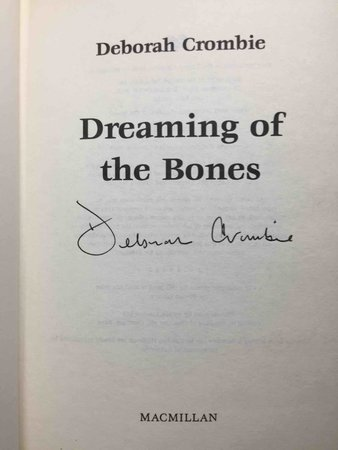 DREAMING OF THE BONES. by Crombie, Deborah