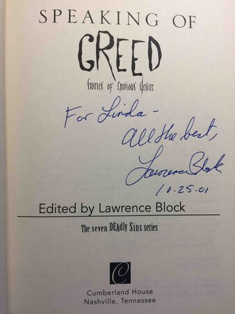 SPEAKING OF GREED: Stories of Envious Desire. by [Anthology, signed] Lawrence Block, editor,