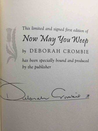 NOW MAY YOU WEEP. by Crombie, Deborah