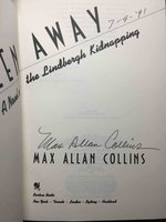 STOLEN AWAY: A Novel of the Lindbergh Kidnapping. by Collins, Max Allan.