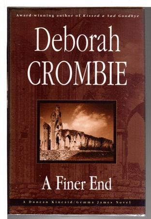 A FINER END. by Crombie, Deborah