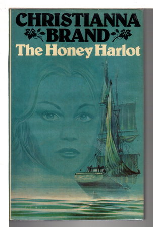 THE HONEY HARLOT. by Brand, Christianna (1907 -1988)