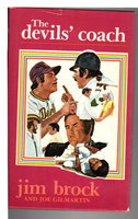 THE DEVILS' COACH. by Brock, Jim and Joe Gilmartin.