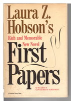 FIRST PAPERS. by Hobson, Laura Z.