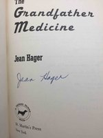 THE GRANDFATHER MEDICINE. by Hager, Jean.