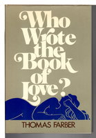 WHO WROTE THE BOOK OF LOVE? by Farber, Thomas