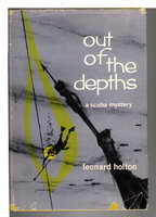 OUT OF THE DEPTHS. by Holton, Leonard (pseudonym for Leonard Wibberley)