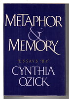 METAPHOR AND MEMORY: Essays. by Ozick, Cynthia.