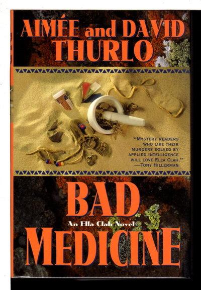 BAD MEDICINE. by Thurlo, Aimee and David.