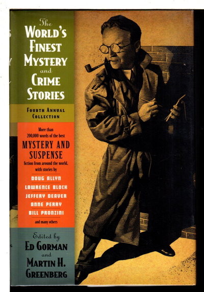 THE WORLD'S FINEST MYSTERY AND CRIME STORIES: Fourth Annual Collection. by [Anthology, signed]  Gorman, Ed and Martin H. Greenberg,  editors. Carol Nelson Douglas, signed.