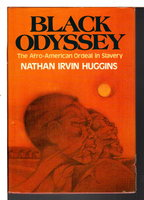 BLACK ODYSSEY: The Afro-American Ordeal in Slavery by Huggins, Nathan Irvin