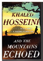 AND THE MOUNTAINS ECHOED. by Hosseini, Khaled.