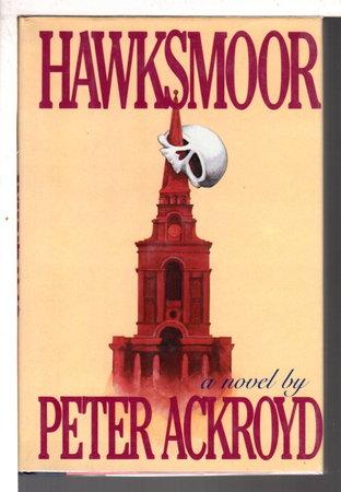 HAWKSMOOR. by Ackroyd, Peter.