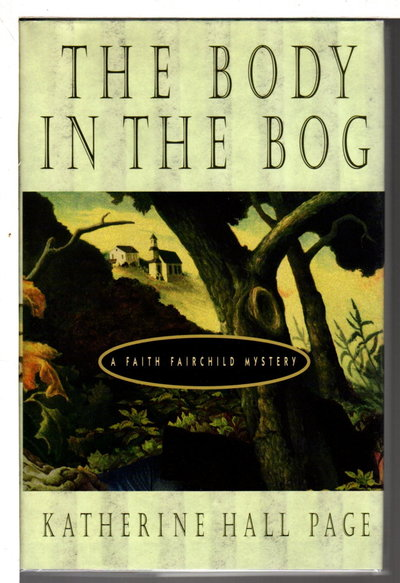 THE BODY IN THE BOG. by Page, Katherine Hall.