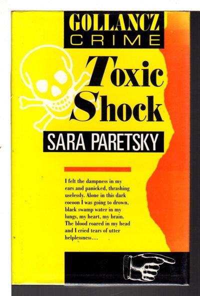 TOXIC SHOCK. by Paretsky, Sara.