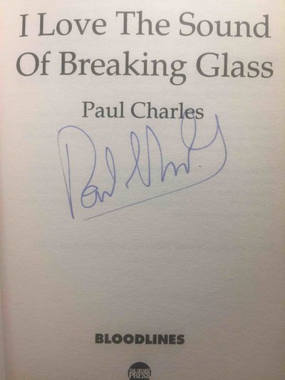 I LOVE THE SOUND OF BREAKING GLASS. by Charles, Paul.