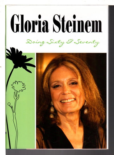 DOING SIXTY AND SEVENTY. by Steinem, Gloria.