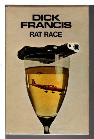 RAT RACE. by Francis, Dick.