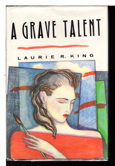 A GRAVE TALENT by King, Laurie R.