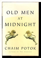 OLD MEN AT MIDNIGHT. by Potok, Chaim.