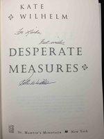 DESPERATE MEASURES. by Wilhelm, Kate.