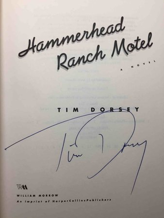 HAMMERHEAD RANCH MOTEL. by Dorsey, Tim.