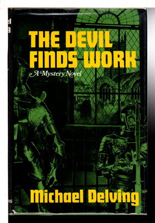 THE DEVIL FINDS WORK. by Delving, Michael (pseudonym of Jay Williams)