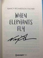 WHEN ELEPHANTS FLY. by Fischer, Nancy Richardson.