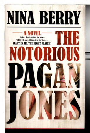 THE NOTORIOUS PAGAN JONES. by Berry, Nina .
