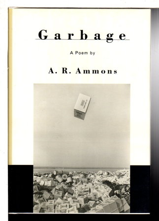 GARBAGE. by Ammons, A. R.