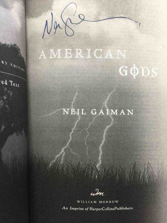 AMERICAN GODS: The Tenth Anniversary Edition; The Author's Preferred Text. by Gaiman, Neil.