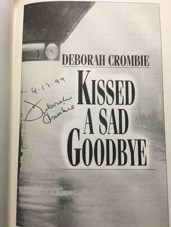 KISSED A SAD GOODBYE. by Crombie, Deborah