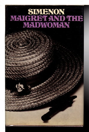 MAIGRET AND THE MADWOMAN. by Simenon, Georges.