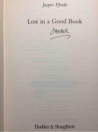 LOST IN A GOOD BOOK. by Fforde, Jasper.
