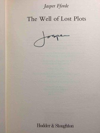 THE WELL OF LOST PLOTS. by Fforde, Jasper.